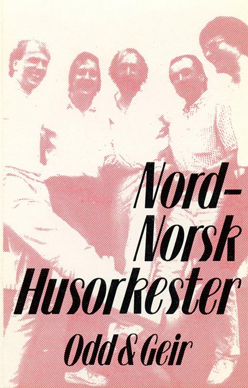Kassettcover til Nord-Norsk Husorkester med Odd og Geir