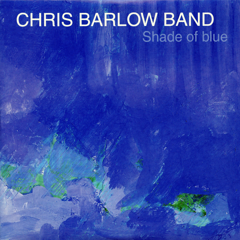Platecover til Chris Barlow Band - Shade of Blue