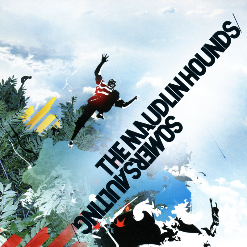 Platecover til The Maudlin Hounds - Somersaulting