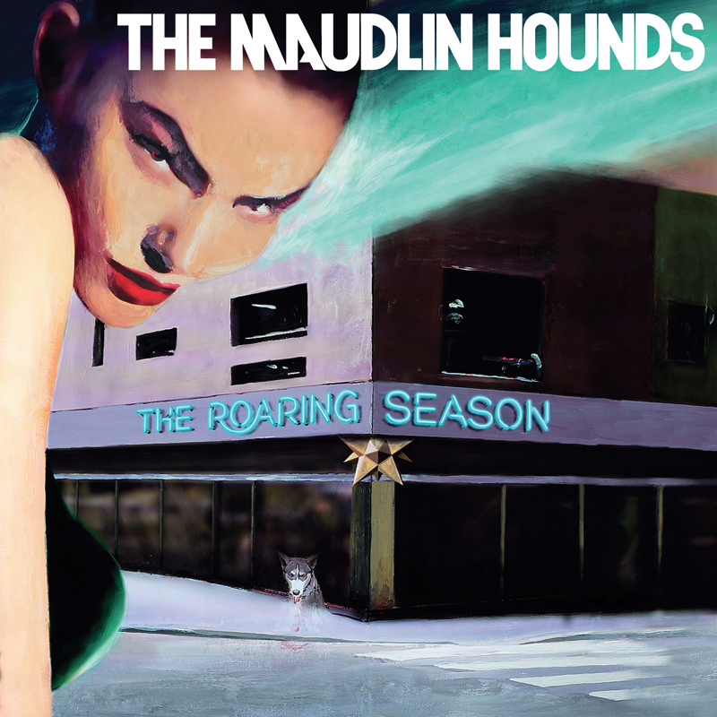 Platecover til The Maudlin Hounds - The Roaring Season