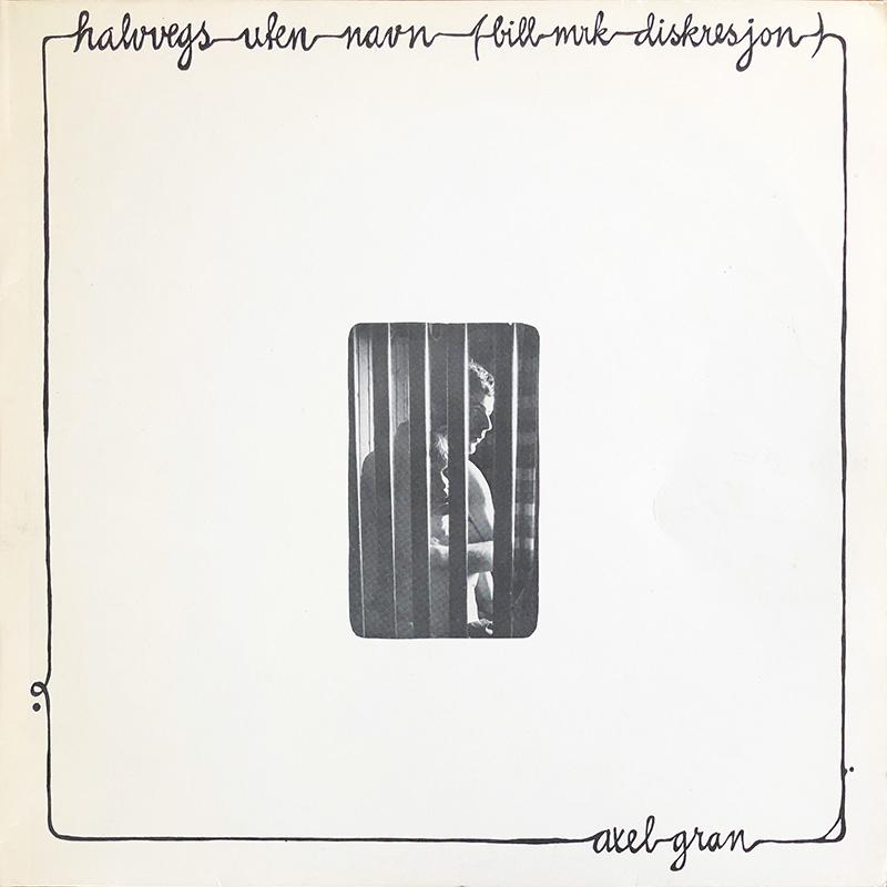 Platecover til Aksel Gran - Halvvegs uten navn