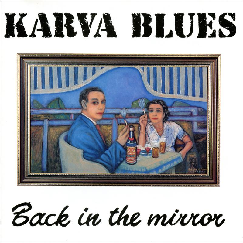 Platecover til Karva Blues - Back in the Mirror