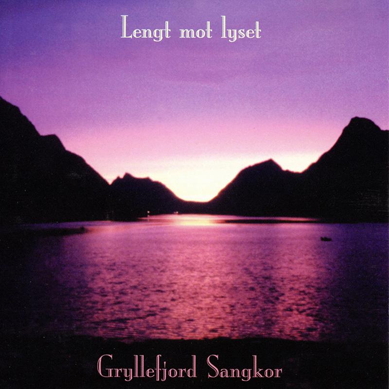 Platecover til Gryllefjord Sangkor - Lengt mot lyset