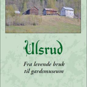 Temahefte nr. 7 – Ulsrud, fra levende bruk til gardsmuseum lagt ut for salg
